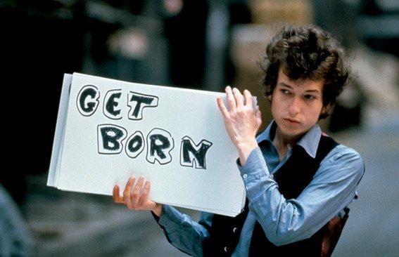 Bob Dylan, Get Born