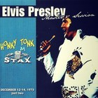 Elvis Presley, Honky Tonk At Stax, 1973