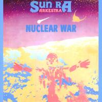 Sun Ra - Nuclear War (1982)