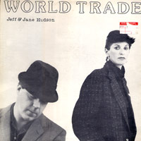 jeff and jane hudson, World Trade