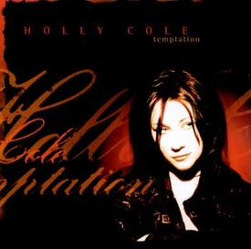 Holly Cole Trio - Temptation
