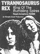King Of The Rumbling Spires - Tyrannosaurus Rex single