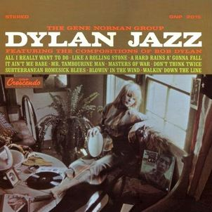 Dylan Jazz - The Gene Norman Group