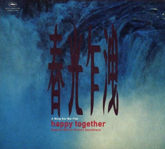 Счастливы вместе, саундтрек, музыка к фильму, Happy Together Soundtrack