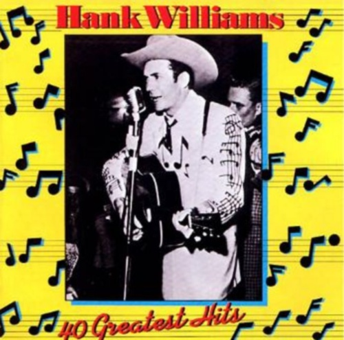 Hank Williams, 40 Greatest Hits, CD front