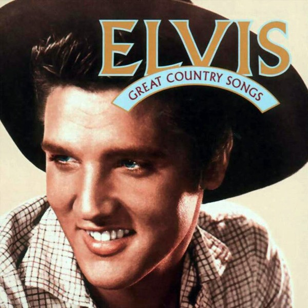 Elvis Presley, Great Country Songs