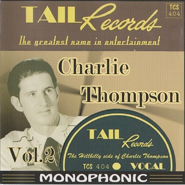 Charlie Thompson, The Hillbilly & Honky Tonk Side, Hillbilly, Country