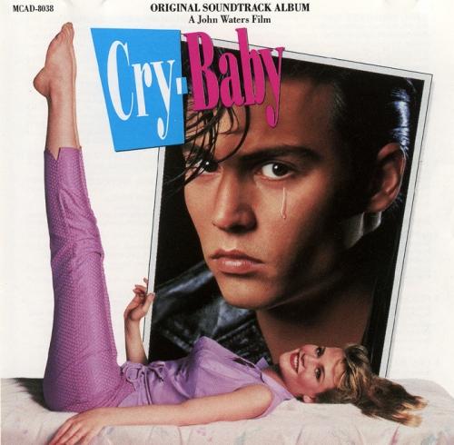 Cry-Baby, Soundtrack, Плакса, саундтрек, скачать