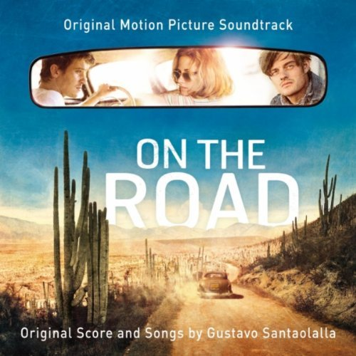 On The Road, soundtrack, скачать саундтрек На Дороге, 2012