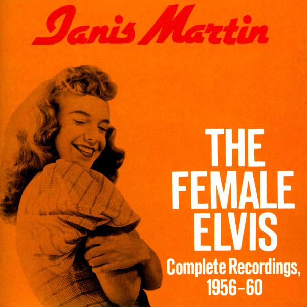 Janis Martin, Дженис Мартин, Female Elvis, скачать