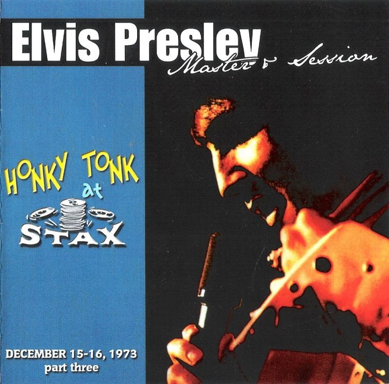 Elvis Presley, Honky Tonk At Stax 1973, CD3, volume 3, front cover