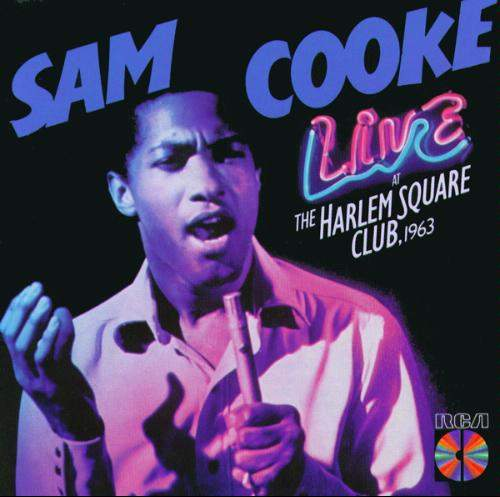 Sam Cooke - Live At The Harlem Square Club 1963 (1985), скачать альбом