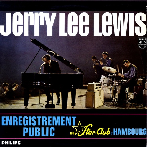 Jerry Lee Lewis - Live At The Star Club Hamburg (1964), скачать альбом