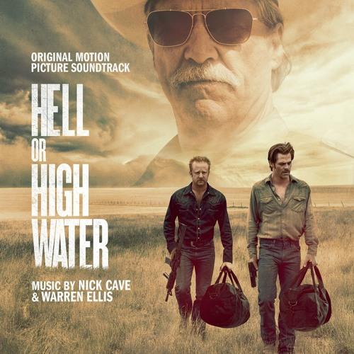 Hell Or High Water Soundtrack, скачать саундтрек к фильму Любой ценой