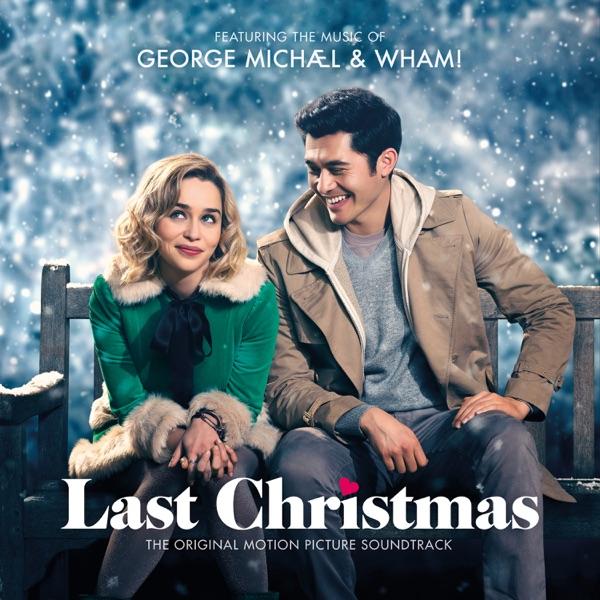 саундтрек к фильму, Рождество для двоих, скачать, 2019, Last Christmas Soundtrack